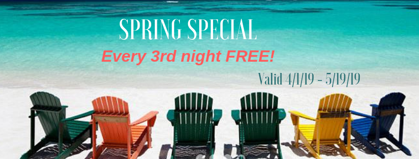 SPRING SPECIAL 2019 on our Vacation Rentals